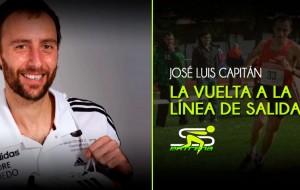 La vuelta a la línea de salida de José Luis Capitán