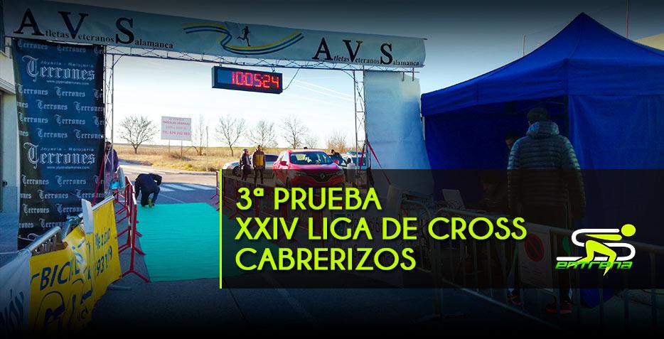 3ª PRUEBA DE LA XXIV LIGA DE CROSS DE CABRERIZOS